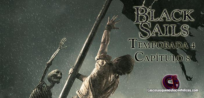 Análisis de Black Sails: Temporada 4. Capítulo 8