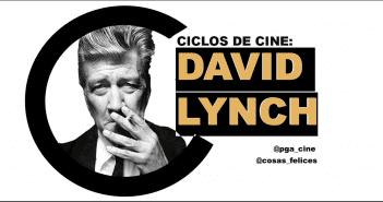Ciclos de Cine: David Lynch antes de Twin Peaks