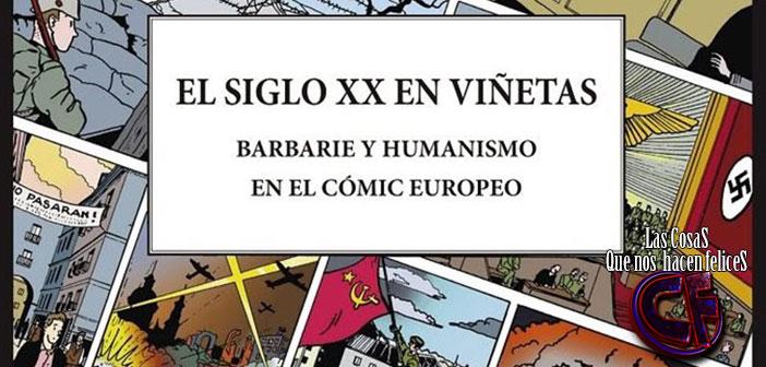 El Siglo XX en viñetas: la brújula para conocer los grandes conflictos a través del cómic europeo