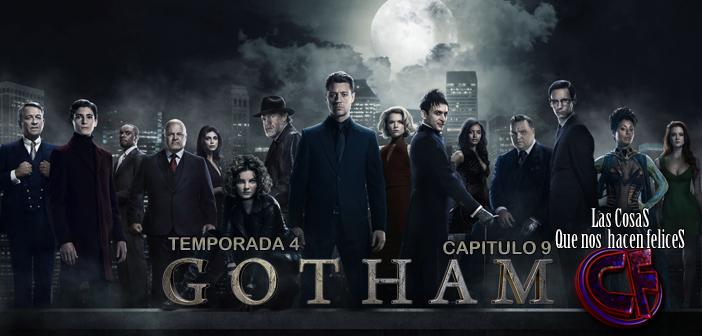 Análisis de Gotham. Temporada 4. Capítulo 9