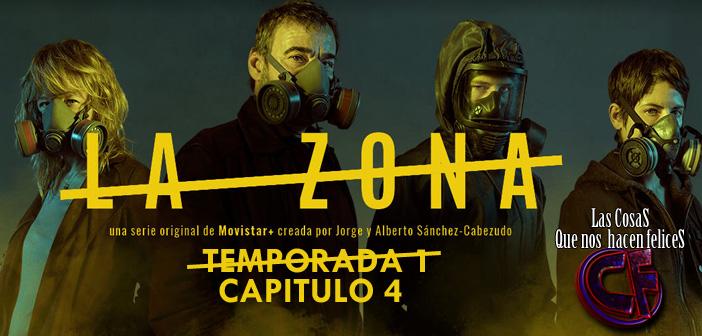 Análisis de La Zona. Temporada 1. Capítulo 4