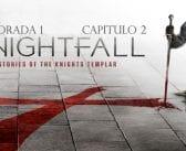 Análisis de Knightfall. Temporada 1. Episodio 2