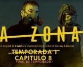 Análisis de La Zona. Temporada 1. Capítulo 8