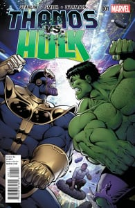 Thanos vs. Hulk #01
