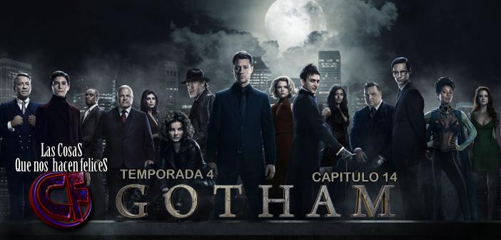 Análisis de Gotham. Temporada 4. Capítulo 14
