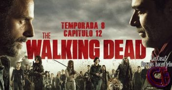 Análisis de The Walking Dead. Temporada 8. Episodio 12