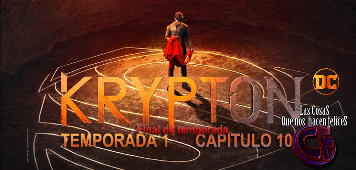 Análisis de Krypton. Temporada 1. Capítulo 10.