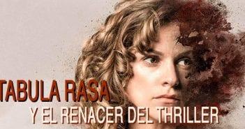Crítica de Tabula Rasa: la serie que Netflix debió promocionar