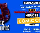Ya tenemos los ganadores de las 2 entradas dobles para el Heroes Comic Con de Madrid 2018