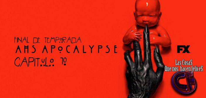 Análisis de American Horror Story: Apocalypse. Capítulo 10. Final de temporada