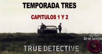 Análisis de True Detective temporada 3. Episodios 1 y 2.
