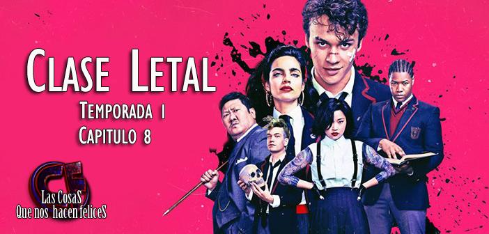 Análisis de Clase Letal (Deadly Class). Temporada 1. Episodio 8