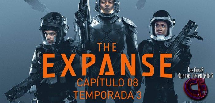 Análisis de The Expanse. Temporada 03. Capítulo 8
