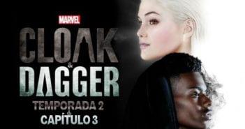 Análisis de Capa y Puñal (Cloak and Dagger). Temporada 2. Capítulo 3