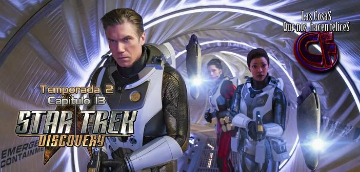 Análisis de Star Trek Discovery. Temporada 2. Capítulo 13
