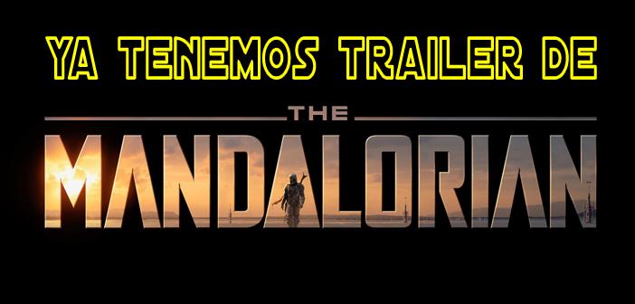Tráiler de The Mandalorian desvelado en la Expo D23 de Disney