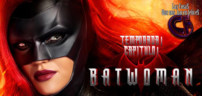 Análisis de Batwoman. Temporada 1. Capítulo 1