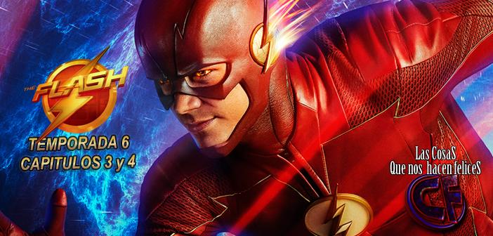 Análisis de The Flash. Temporada 6. Episodios 3 y 4