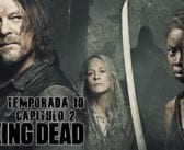 Análisis de The Walking Dead. Temporada 10. Episodio 2