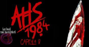 Análisis de American Horror Story: 1984. Capítulo 8