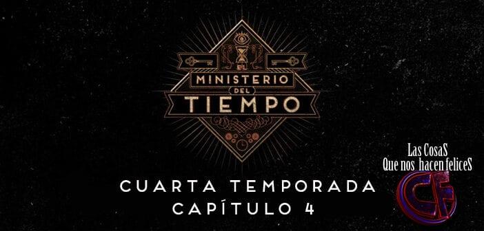 Análisis de El Ministerio del Tiempo. Temporada 4. Capítulo 4