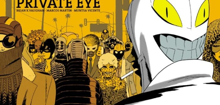 Reseña cómic The Private Eye: Brian K. Vaughan vuelve a entretenerme como a un niño