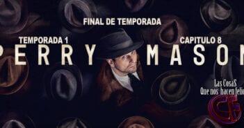 Análisis de Perry Mason. Temporada 1. Capítulo 8. Final de temporada