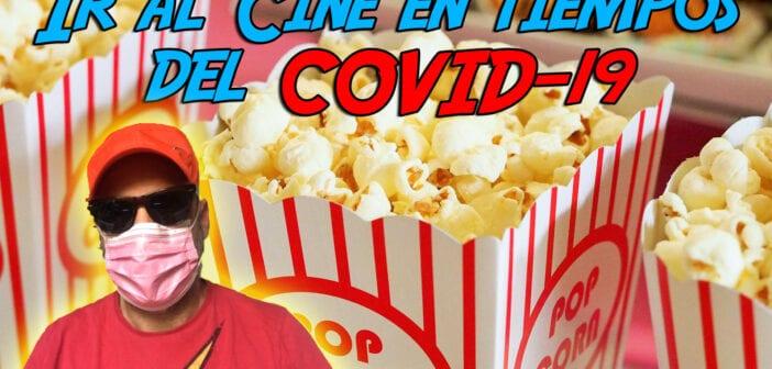Ir al cine en tiempos de Covid-19