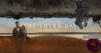 Análisis de El Tercer Día. Capítulo 6. Último día – La Oscuridad